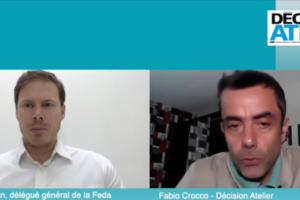 Décision Atelier : Interview du Délégué Général de la FEDA